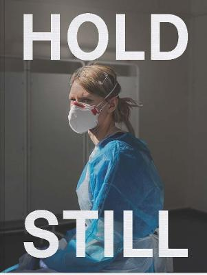 Hold Still: A Portrait of our Nation in 2020 book