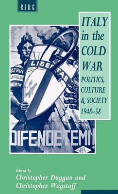 Italy in the Cold War by Christopher Wagstaff