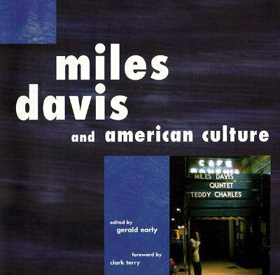 Miles Davis and American Culture by Gerald Early