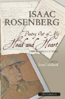 Poetry Out of My Head and Heart by Isaac Rosenberg