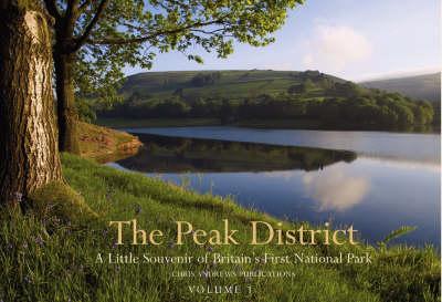 The Peak District  Volume 1 by Chris Andrews