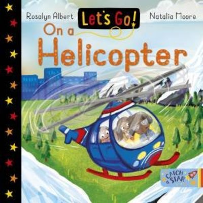 Let's Go! On a Helicopter book