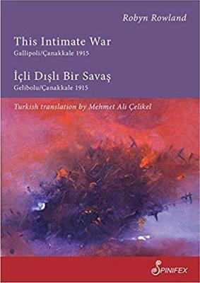 This Intimate War Gallipoli/Canakkale 1915 by Mehmet Ali Celikel