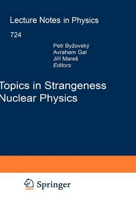 Topics in Strangeness Nuclear Physics by Petr Bydzovsky