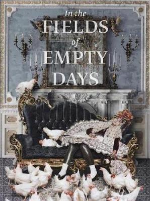In The Fields of Empty Days by Linda Komaroff