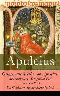 Gesammelte Werke Von Apuleius by Apuleius