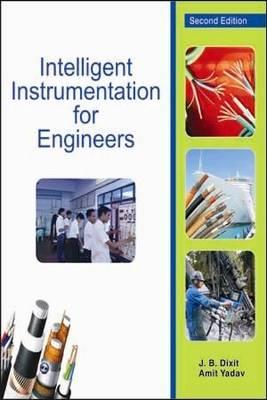 Intelligent Instrumentation for Engineers by Amit Yadav