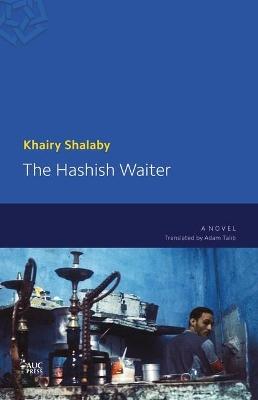 Hashish Waiter by Khairy Shalaby