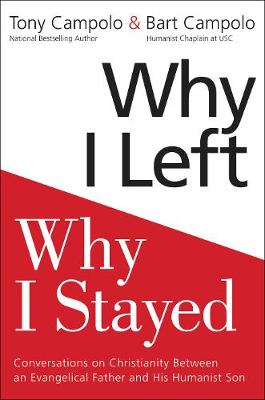 Why I Left, Why I Stayed by Tony Campolo