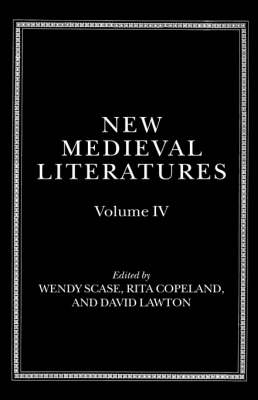 New Medieval Literatures by Wendy Scase