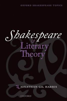 Shakespeare and Literary Theory book