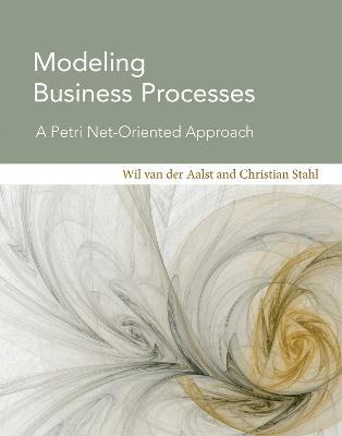 Modeling Business Processes by Wil M. P. Van der Aalst