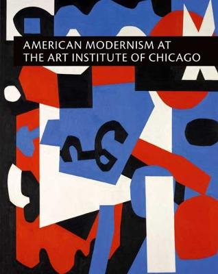 American Modernism at the Art Institute of Chicago by Sarah Kelly Oehler