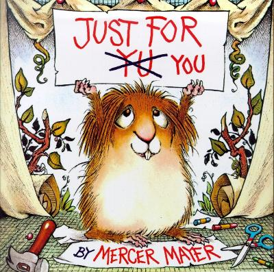 Little Critter: Just For You by Moira Wairama