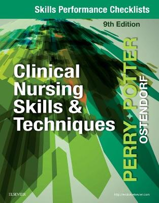 Skills Performance Checklists for Clinical Nursing Skills & Techniques book