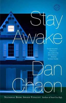 Stay Awake by Dan Chaon