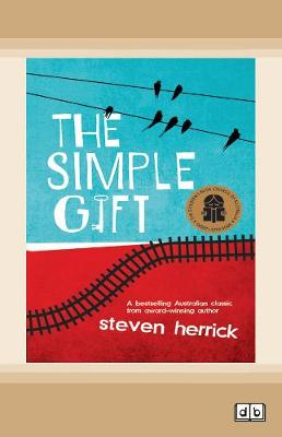 The The Simple Gift by Steven Herrick