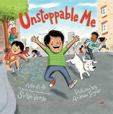 Unstoppable Me by Susan Verde