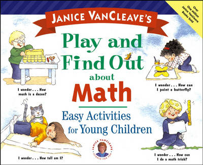 Janice VanCleave's Play and Find Out About Math book
