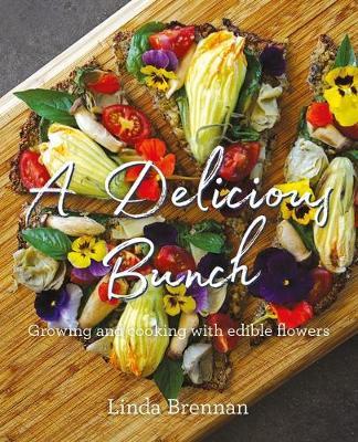 A Delicious Bunch by Linda Brennan