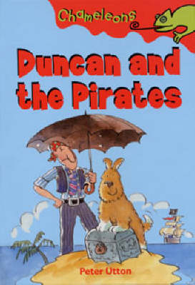 Duncan and the Pirates by Peter Utton