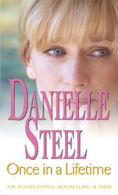 Once In A Lifetime by Danielle Steel