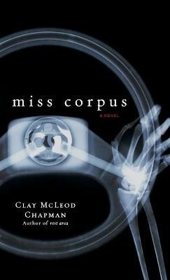 Miss Corpus by Chapman