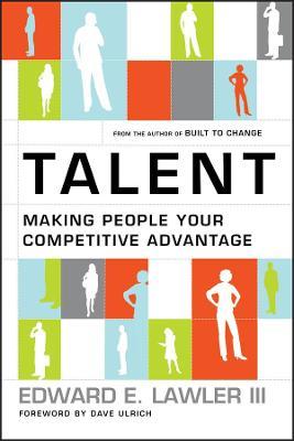 Talent by Edward E. Lawler, III