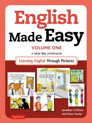 English Made Easy Volume One: British Edition by Jonathan Crichton