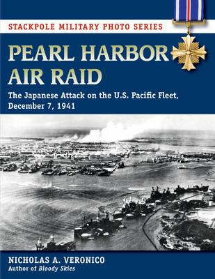 Pearl Harbor Air Raid by Nicholas A. Veronico