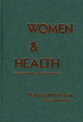 Women and Health by Patricia E. Whelehan