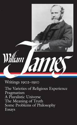 Writings 1902-1910 by William James