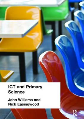 ICT and Primary Science book
