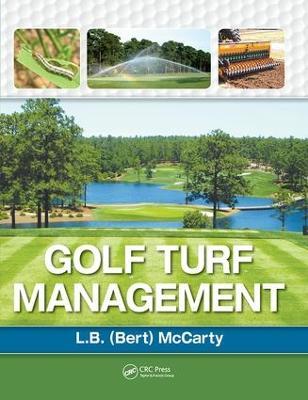 Golf Turf Management by Lambert McCarty