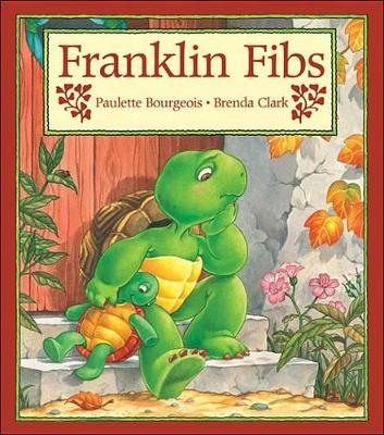 Franklin Fibs by Paulette Bourgeois