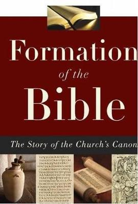 Formation of the Bible by Lee Martin McDonald