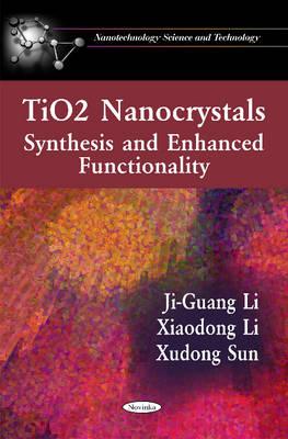 TiO2 Nanocrystals by Ji-Guang Li