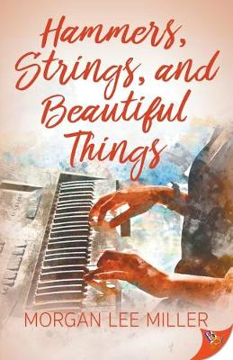 Hammers, Strings, and Beautiful Things book