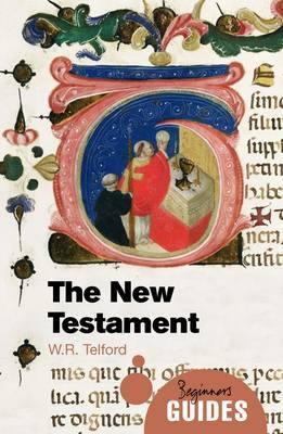 The New Testament by W. R. Telford