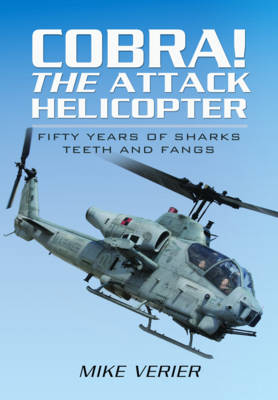 Cobra! The Attack Helicopter book