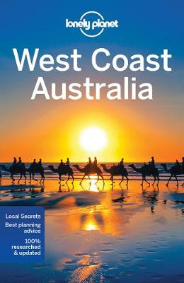 Lonely Planet West Coast Australia by Lonely Planet
