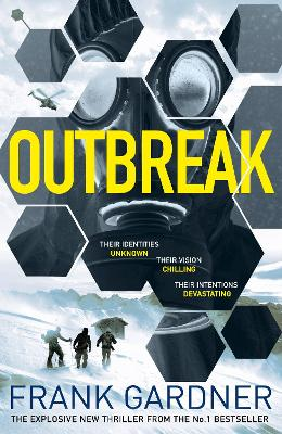 Outbreak: a terrifyingly real thriller from the No.1 Sunday Times bestselling author by Frank Gardner