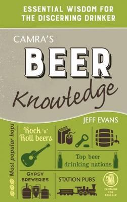 Camra's Beer Knowledge by Jeff Evans