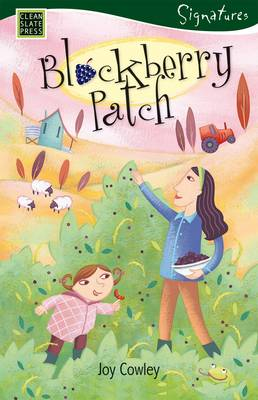 Blackberry Patch by Joy Cowley