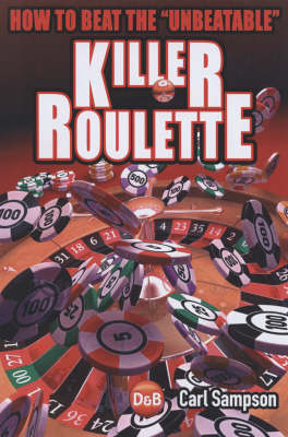 Killer Roulette by Carl Sampson