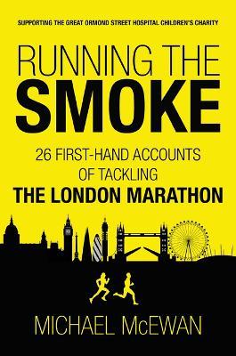 Running the Smoke by Michael McEwan