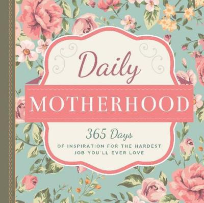 Daily Motherhood by Workman Publishing