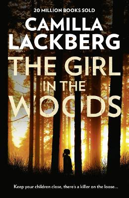 Girl in the Woods by Camilla Lackberg