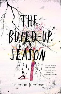 The Build-Up Season by Megan Jacobson
