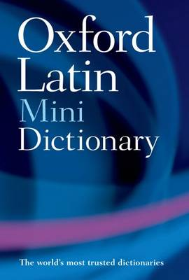 Oxford Latin Mini Dictionary by James Morwood